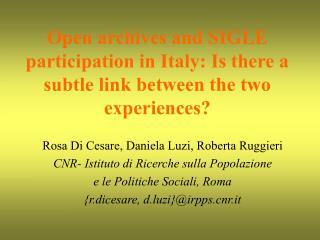 Rosa Di Cesare, Daniela Luzi, Roberta Ruggieri CNR- Istituto di Ricerche sulla Popolazione