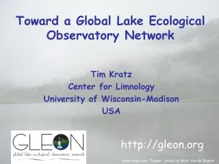 Toward a Global Lake Ecological Observatory Network