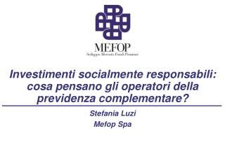 Investimenti socialmente responsabili: cosa pensano gli operatori della previdenza complementare?