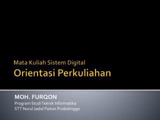 Mata  Kuliah Sistem  Digital Orientasi Perkuliahan