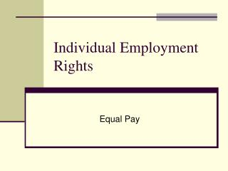 Individual Employment Rights