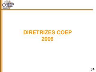 DIRETRIZES COEP 2006