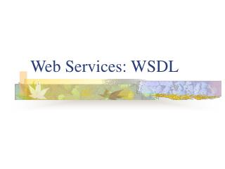 Web Services: WSDL