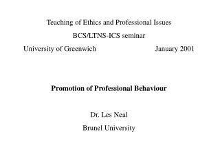 Teaching of Ethics and Professional Issues BCS/LTNS-ICS seminar