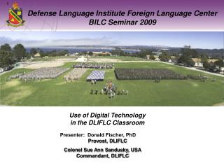 Defense Language Institute Foreign Language Center BILC Seminar 2009