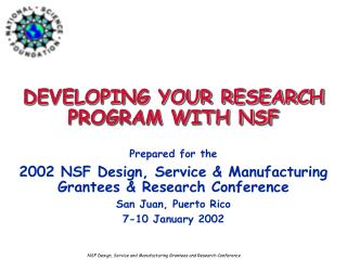 DEVELOPING YOUR RESEARCH PROGRAM WITH NSF