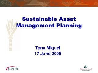 Sustainable Asset Management Planning