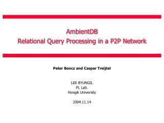 AmbientDB Relational Query Processing in a P2P Network