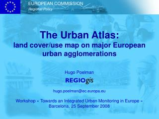 The Urban Atlas: land cover/use map on major European urban agglomerations
