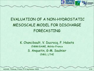 EVALUATION OF A NON-HYDROSTATIC MESOSCALE MODEL FOR DISCHARGE FORECASTING