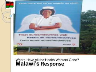 Where Have All the Health Workers Gone? Malawi's  Response