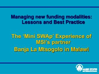 Managing new funding modalities: Lessons and Best Practice