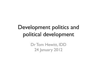 Development politics and political development