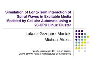 Lukasz Grzegorz Maciak Micheal Alexis