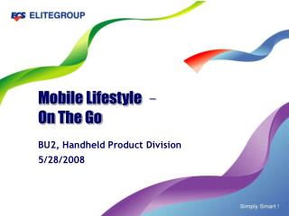 Mobile Lifestyle  – On The Go