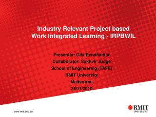 Industry Relevant Project based Work Integrated Learning - IRPBWIL