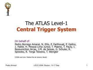 The ATLAS Level-1  Central Trigger System