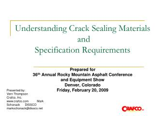Understanding Crack Sealing Materials  and  Specification Requirements