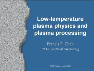 Why plasma processing?  (1)