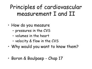 Principles of cardiovascular measurement I and II