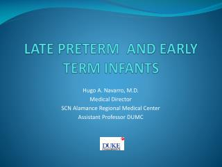 LATE PRETERM  AND EARLY TERM INFANTS