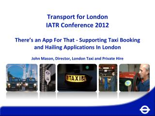 TfL licenses one third of all taxis and private hire vehicles across England & Wales