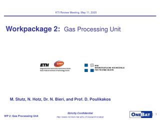 Workpackage 2:   Gas Processing Unit