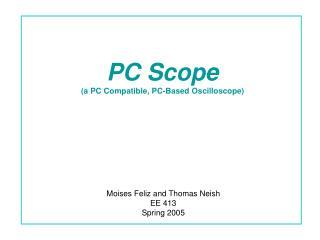 PC Scope (a PC Compatible, PC-Based Oscilloscope)