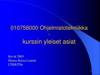 010758000 Ohjelmistotekniikka -  kurssin yleiset asiat