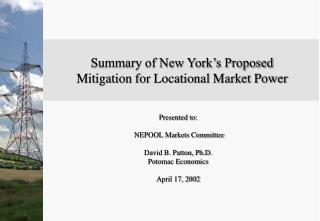 Summary of New York's Proposed  Mitigation for Locational Market Power