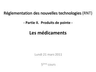 Lundi 21 mars 2011 5 �me  cours