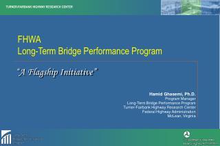 FHWA     Long-Term Bridge Performance Program
