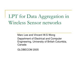 LPT for Data Aggregation in Wireless Sensor networks