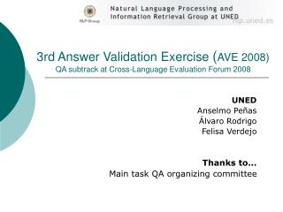3rd Answer Validation Exercise  ( AVE 2008) QA subtrack at Cross-Language Evaluation Forum 2008