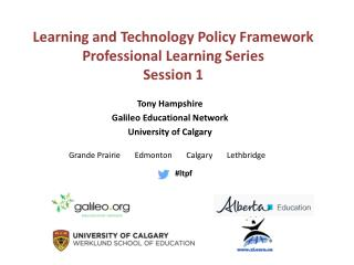 Tony Hampshire     Galileo Educational Network  University of Calgary