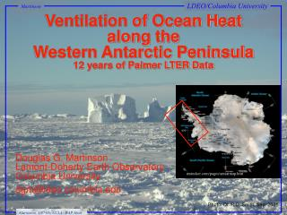 Ventilation of Ocean Heat along the Western Antarctic Peninsula 12 years of Palmer LTER Data