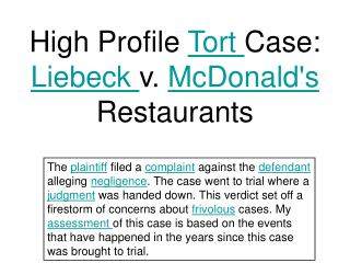 High Profile Tort Case: Liebeck v. McDonalds Restaurants