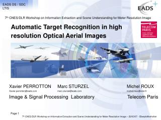 Automatic Target Recognition in high resolution Optical Aerial Images