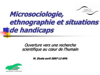 Microsociologie, ethnographie et situations de handicaps