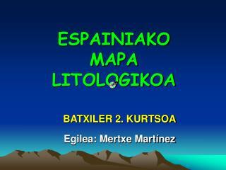 ESPAINIAKO MAPA  LITOLOGIKOA