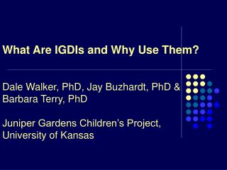 Infant IGDI Development Team