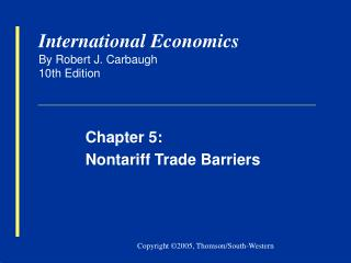 International Economics By Robert J. Carbaugh 10th Edition