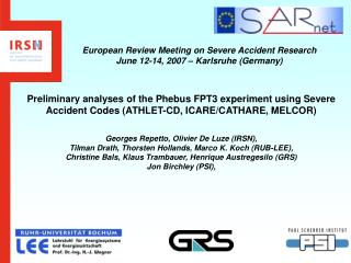 European Review Meeting on Severe Accident Research June 12-14, 2007 – Karlsruhe (Germany)
