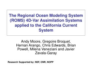 Research Supported by: NSF, ONR, NOPP