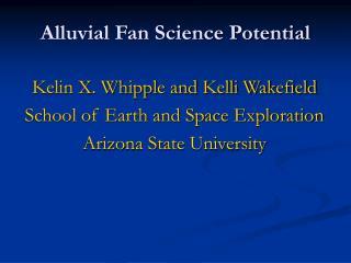 Alluvial Fan Science Potential