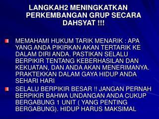 LANGKAH2 MENINGKATKAN PERKEMBANGAN GRUP SECARA DAHSYAT !!!