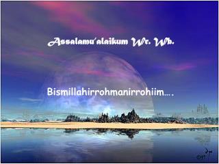 Assalamu�alaikum Wr. Wb. Bismillahirrohmanirrohiim�.