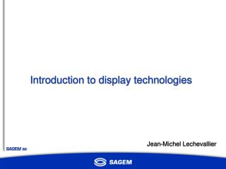Introduction to display technologies