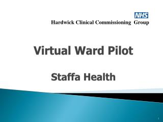 Virtual Ward Pilot Staffa Health