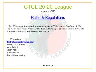 CTCL 20-20 League Aug-Nov, 2006
